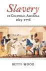 Slavery in Colonial America, 1619-1776 - eBook