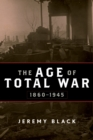 The Age of Total War, 1860-1945 - eBook