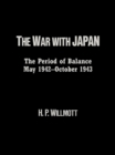The War with Japan : The Period of Balance, May 1942-October 1943 - eBook