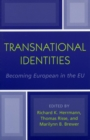 Transnational Identities : Becoming European in the EU - eBook