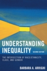 Understanding Inequality : The Intersection of Race/Ethnicity, Class, and Gender - eBook