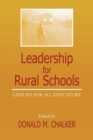 Leadership for Rural Schools : Lessons for All Educators - eBook