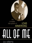 All of Me : The Complete Discography of Louis Armstrong - eBook