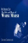 An Unsung Cat : The Life and Music of Warne Marsh - eBook