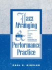Jazz Arranging and Performance Practice : A Guide for Small Ensembles - eBook