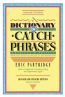 Dictionary of Catch Phrases - eBook