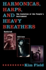 Harmonicas, Harps and Heavy Breathers : The Evolution of the People's Instrument - eBook