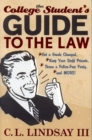 The College Student's Guide to the Law : Get a Grade Changed, Keep Your Stuff Private, Throw a Police-Free Party, and More! - eBook