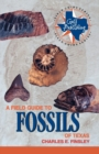 A Field Guide to Fossils of Texas - eBook