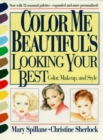 Color Me Beautiful's Looking Your Best : Color, Makeup and Style - eBook