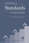 A Brief History of Standards in Teacher Education - eBook