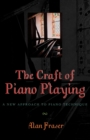 The Craft of Piano Playing : A New Approach to Piano Technique - eBook