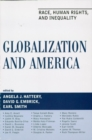 Globalization and America : Race, Human Rights, and Inequality - eBook
