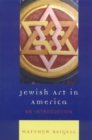 Jewish Art in America : An Introduction - eBook