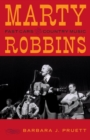Marty Robbins : Fast Cars and Country Music - eBook