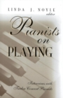 Pianists on Playing : Interviews with Twelve Concert Pianists - eBook