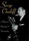 Serge Chaloff : A Musical Biography and Discography - eBook
