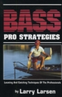 Bass Pro Strategies : Locating and Catching Techniques of the Professionals Book 3 - eBook