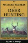 The Masters' Secrets of Deer Hunting : Hunting Tactics and Scientific Research Book 1 - eBook