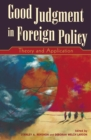 Good Judgment in Foreign Policy : Theory and Application - eBook