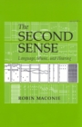 The Second Sense : Language, Music, and Hearing - eBook