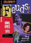Celebrity Feuds! : The Cattiest Rows, Spats, and Tiffs Ever Recorded - eBook