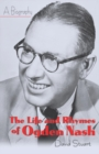 The Life and Rhymes of Ogden Nash : A Biography - eBook