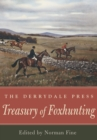 The Derrydale Press Treasury of Foxhunting - eBook