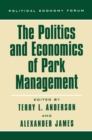 The Politics and Economics of Park Management - eBook