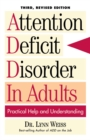 Attention Deficit Disorder In Adults : Practical Help and Understanding - eBook