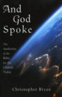 And God Spoke : The Authority of the Bible for the Church Today - eBook
