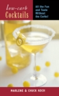 Low-Carb Cocktails : All the Fun and Taste without the Carbs - eBook