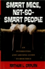 Smart Mice, Not So Smart People : An Interesting and Amusing Guide to Bioethics - eBook