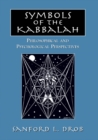 Symbols of the Kabbalah : Philosophical and Psychological Perspectives - eBook