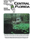 Central Florida : Larry Larsen's Guide to Bass Waters Book 2 - eBook