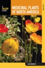 Medicinal Plants of North America : A Field Guide - eBook