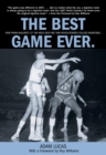 Best Game Ever : How Frank Mcguire's '57 Tar Heels Beat Wilt And Revolutionized College Basketball - eBook