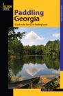 Paddling Georgia : A Guide To The State's Best Paddling Routes - eBook