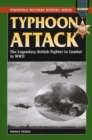Typhoon Attack : The Legendary British Fighter in Combat in World War II - eBook