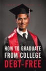 How to Graduate from College Debt-Free - eBook