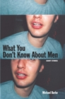 What You Don't Know About Men - eBook