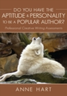 Do You Have the Aptitude & Personality to Be a Popular Author? : Professional Creative Writing Assessments - eBook