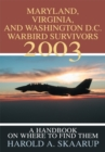 Maryland, Virginia, and Washington D.C. Warbird Survivors 2003 : A Handbook on Where to Find Them - eBook