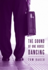 The Sound of One Horse Dancing - eBook