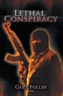 Lethal Conspiracy - eBook