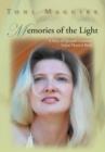 Memories of the Light : A Story of Spiritual Existence Before Physical Birth - eBook