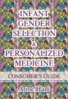 Infant Gender Selection & Personalized Medicine : Consumer's Guide - eBook