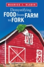 Demystifying Food from Farm to Fork - eBook