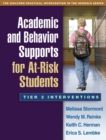 Academic and Behavior Supports for At-Risk Students : Tier 2 Interventions - eBook