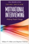 Motivational Interviewing, Third Edition : Helping People Change - eBook